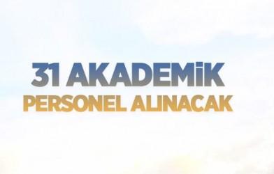 31 ÖĞRETİM ÜYESİ ALINACAK