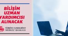 MERKEZ BANKASI'NDAN UZMAN YARDIMCISI ALIM İLANI